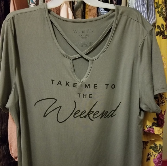 Wound Up Tops - Take me to the weekend shirt